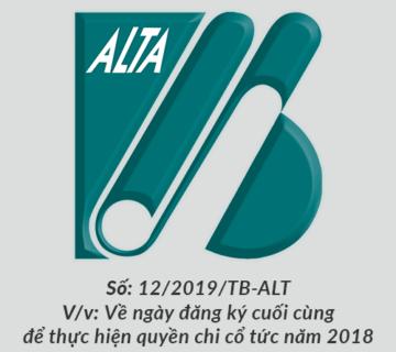 ALTA thong bao ngay dang ky cuoi cung de thuc hien quyen chi co tuc 2018